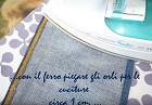 Piegatura jeans con ferro da stiro